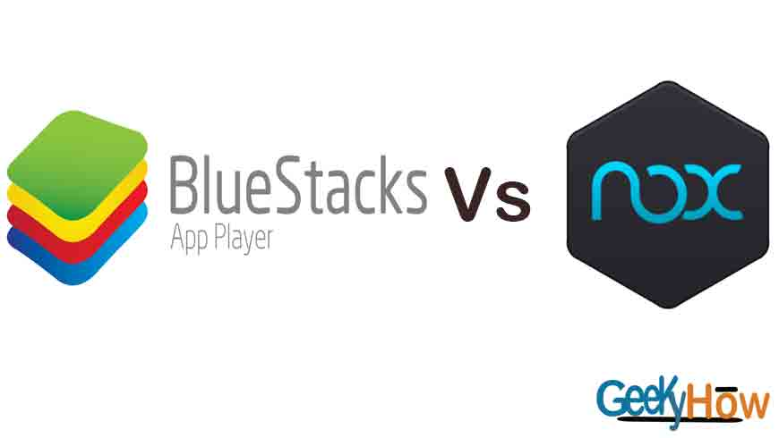 Bluestacks 3 Vs Nox – Who is the ultimate winner?
