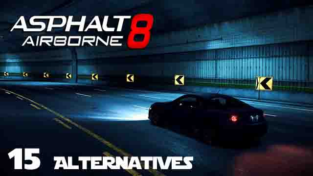 15 Best Asphalt 8 Airborne alternatives for Android You Should Play