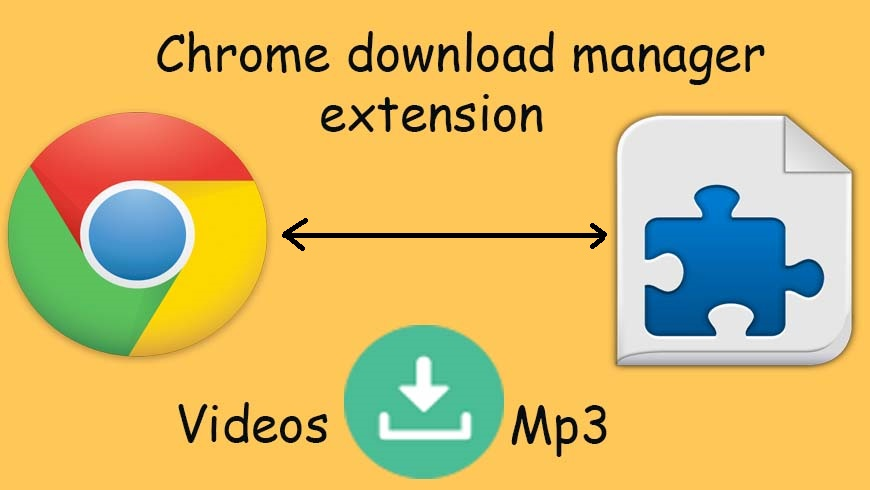 Top 10 free download manager extension for chrome in 2019