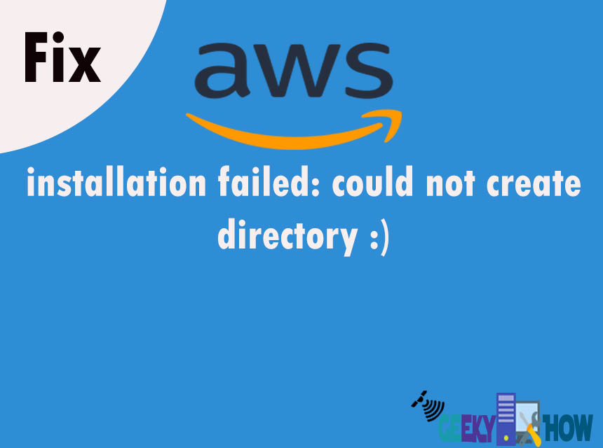 Installation failed could not create directory