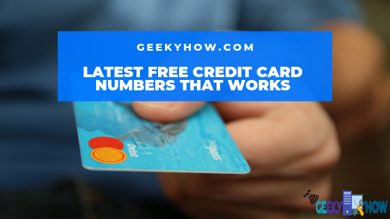Latest free credit card numbers that works